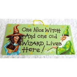 Witchy Hanging Sign One nice Witch and one old Wizard lives here