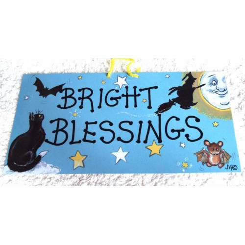Witchy Hanging Sign Bright Blessings